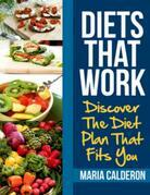 Diets That Work: Discover The Diet Plan That Fits You