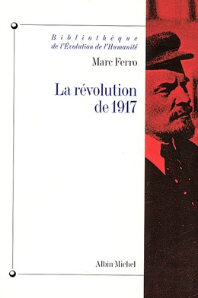 La Révolution de 1917