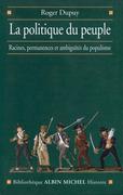La Politique du peuple XVIIIe-XXe siècle