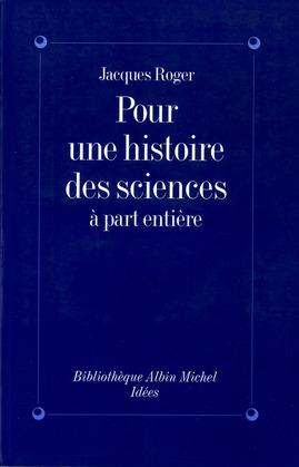 Pour une histoire des sciences à part entière