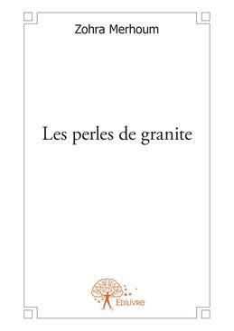 Les perles de granite