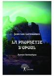 La prophétie d'Opoul