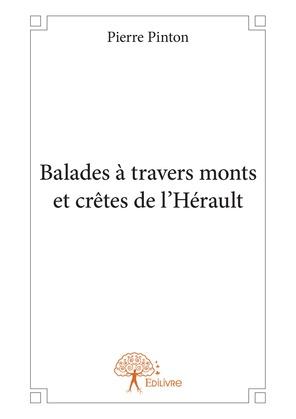 Balades à travers monts et crêtes de l'Hérault