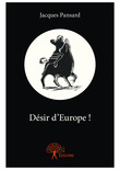 Désir d'Europe !