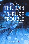 L'Heure trouble