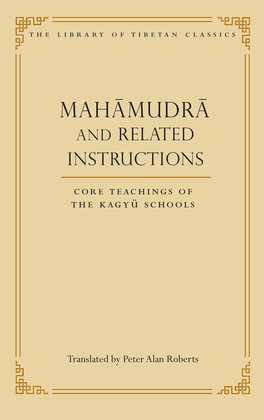 Mahamudra and Related Instructions