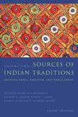 Sources of Indian Traditions: Modern India, Pakistan, and Bangladesh
