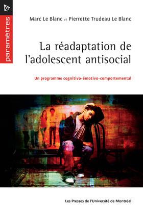 La réadaptation de l'adolescent antisocial