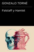 Falstaff y Hamlet