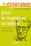 400 citations pour le manager stratège
