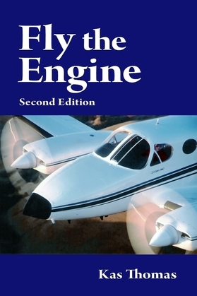 Fly the Engine: Second Edition