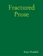 Fractured Prose