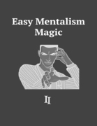Easy Mentalism Magic II
