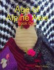 Age of Alpine Awe - Book One
