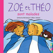 Zoé et Théo sont malades