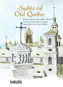 Sights of Old Québec