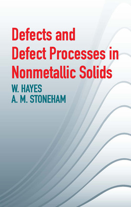 Defects and Defect Processes in Nonmetallic Solids