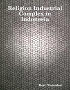 Religion Industrial Complex in Indonesia