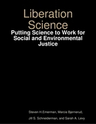 Liberation Science: Putting Science to Work for Social and Environmental Justice