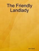 The Friendly Landlady
