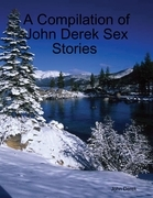 A Compilation of John Derek Sex Stories