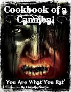 Cookbook of a Cannibal - You Are What You Eat