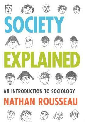 Society Explained: An Introduction to Sociology