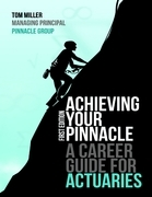 Achieving Your Pinnacle: A Career Guide for Actuaries