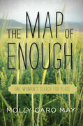 The Map of Enough: One Woman's Search for Place