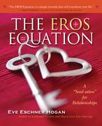 The EROS Equation: A ¿Soul-ution¿ for Relationships