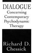Dialogue Concerning Contemporary Psychodynamic Therapy