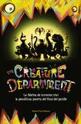 The Creature Department: La fábrica de inventos tras la penúltima puerta del final del pasillo