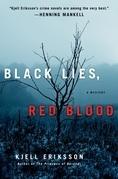 Black Lies, Red Blood