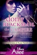 Don't Blackmail the Vampire
