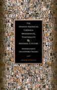 The Spanish American Crónica Modernista, Temporality and Material Culture
