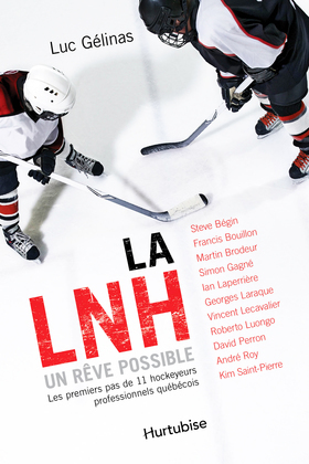 La LNH, un rêve possible