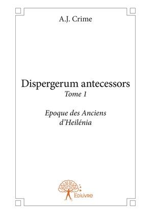 Dispergerum antecessors