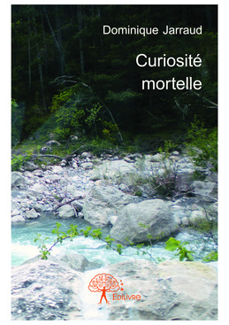 Curiosité mortelle
