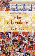 Le luxe et la violence