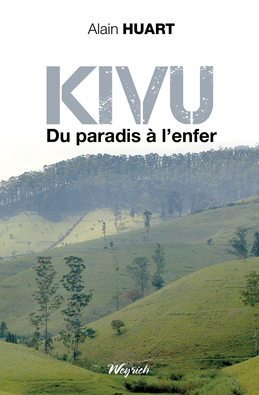 Kivu Du paradis à l'enfer