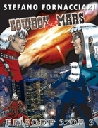 Cowboy from Mars: Episode 3 of 3