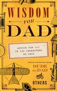 Wisdom For Dad