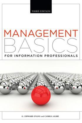 Management Basics for Information Professionals: Third Edition