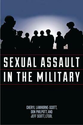 Sexual Assault in the Military: A Guide for Victims and Families