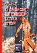Le soulèvement des Résiniers landais en 1907