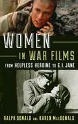 Women in War Films: From Helpless Heroine to G.I. Jane