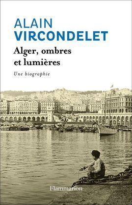 Alger, ombres et lumières