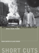 International Politics and Film: Space, Vision, Power