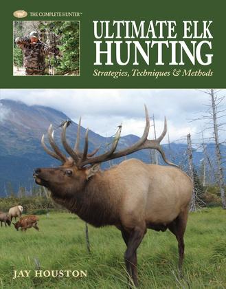 Ultimate Elk Hunting
