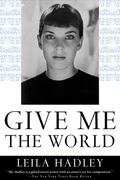 Give Me the World